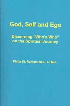 God, Self, and Ego - St. Romain